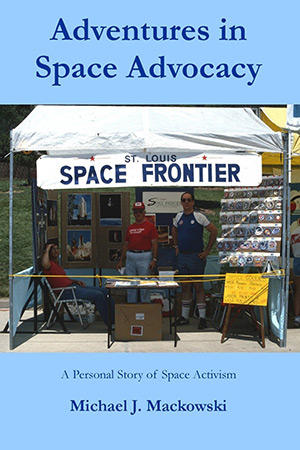Book Review: Adventures in Space Advocacy|National Space Society