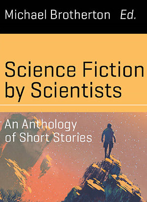Book Review: Science Fiction by Scientists|National Space