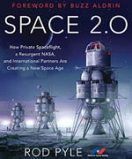 Space 2.0 by Rod Pyle Book Review