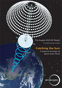 Catching the Sun: A National Strategy for Space Solar Power