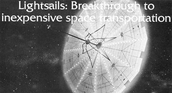L5 News Lightsails: Breakthrough To Inexpensive Space Transportation