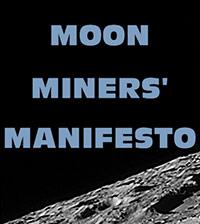 Moon Miner's Manifesto