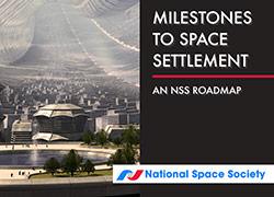 NSS Space Settlement Roadmap Milestones