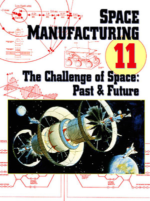 Space Manufacturing Conference 11 Proceedings