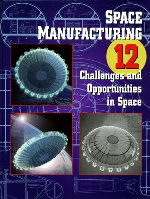 Space Manufacturing Conference 12 Proceedings
