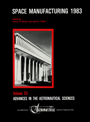 Space Manufacturing Conference 1983 Proceedings