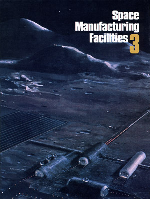 Space Manufacturing Conference 3 Proceedings