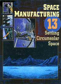 Space Manufacturing Conference Proceedings