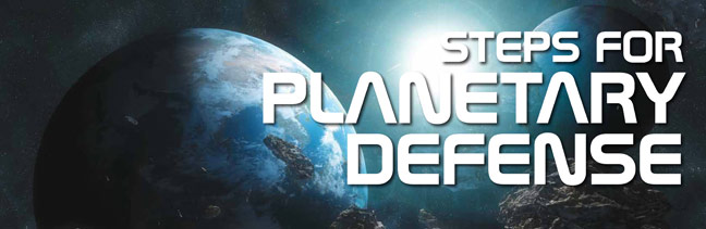 Steps for Planetary Defense
