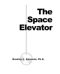 The Space Elevator Bradley Edwards book cover